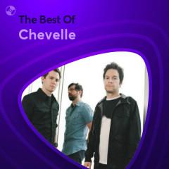 Những Bài Hát Hay Nhất Của Chevelle - Chevelle