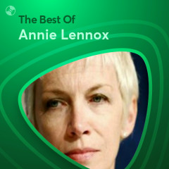 Những Bài Hát Hay Nhất Của Annie Lennox - Annie Lennox