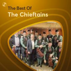 Những Bài Hát Hay Nhất Của The Chieftains - The Chieftains
