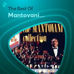 Những Bài Hát Hay Nhất Của Mantovani Orchestra - Mantovani Orchestra