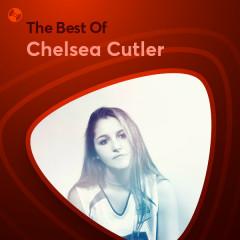 Những Bài Hát Hay Nhất Của Chelsea Cutler