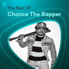 Những Bài Hát Hay Nhất Của Chance The Rapper - Chance The Rapper