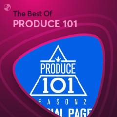 Những Bài Hát Hay Nhất Của PRODUCE 101 - PRODUCE 101