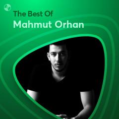 Những Bài Hát Hay Nhất Của Mahmut Orhan - Mahmut Orhan