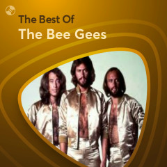 Những Bài Hát Hay Nhất Của The Bee Gees