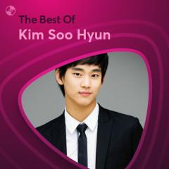 Những Bài Hát Hay Nhất Của Kim Soo Hyun - Kim Soo Hyun