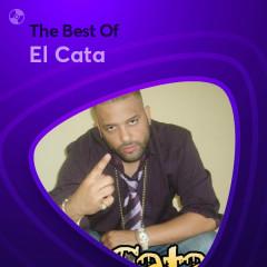 Những Bài Hát Hay Nhất Của El Cata - El Cata