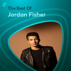 Những Bài Hát Hay Nhất Của Jordan Fisher - Jordan Fisher