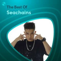 Những Bài Hát Hay Nhất Của Seachains - Seachains