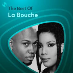 Những Bài Hát Hay Nhất Của La Bouche - La Bouche