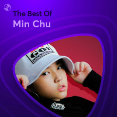 Những Bài Hát Hay Nhất Của Min Chu - Min Chu