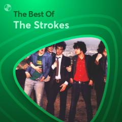 Những Bài Hát Hay Nhất Của The Strokes - The Strokes