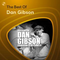 Những Bài Hát Hay Nhất Của Dan Gibson - Dan Gibson