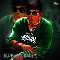 Murdah Baby