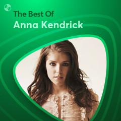 Những Bài Hát Hay Nhất Của Anna Kendrick - Anna Kendrick