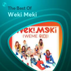 Những Bài Hát Hay Nhất Của Weki Meki - Weki Meki