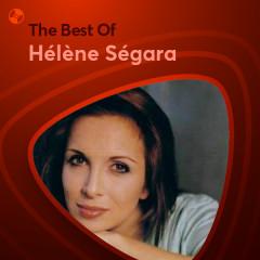 Những Bài Hát Hay Nhất Của Hélène Ségara - Hélène Ségara
