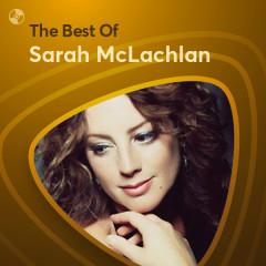Những Bài Hát Hay Nhất Của Sarah McLachlan