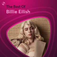 Những Bài Hát Hay Nhất Của Billie Eilish - Billie Eilish