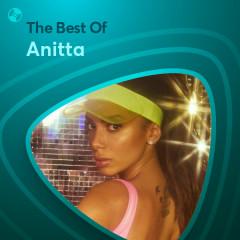 Những Bài Hát Hay Nhất Của Anitta - Anitta