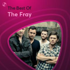 Những Bài Hát Hay Nhất Của The Fray - The Fray