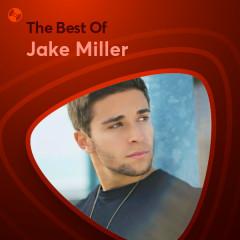 Những Bài Hát Hay Nhất Của Jake Miller
