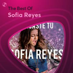 Những Bài Hát Hay Nhất Của Sofia Reyes - Sofia Reyes