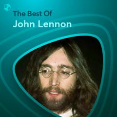 Những Bài Hát Hay Nhất Của John Lennon - John Lennon