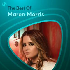 Những Bài Hát Hay Nhất Của Maren Morris - Maren Morris