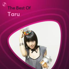 Những Bài Hát Hay Nhất Của Taru - Taru