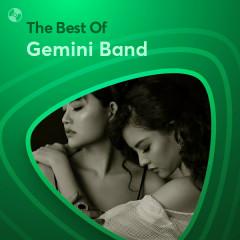 Những Bài Hát Hay Nhất Của Gemini Band - Gemini Band