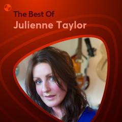 Những Bài Hát Hay Nhất Của Julienne Taylor
