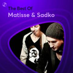 Những Bài Hát Hay Nhất Của Matisse & Sadko