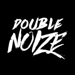Double Noize
