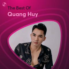 Những Bài Hát Hay Nhất Của Quang Huy - Quang Huy