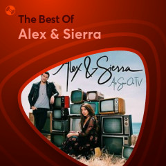 Những Bài Hát Hay Nhất Của Alex & Sierra