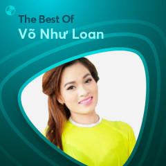 Những Bài Hát Hay Nhất Của Võ Như Loan