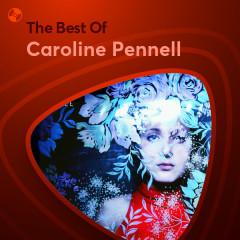 Những Bài Hát Hay Nhất Của Caroline Pennell - Caroline Pennell