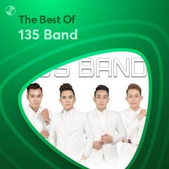 Những Bài Hát Hay Nhất Của 135 Band - 135 Band