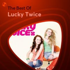 Những Bài Hát Hay Nhất Của Lucky Twice - Lucky Twice