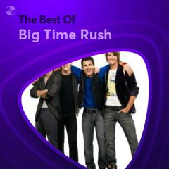 Những Bài Hát Hay Nhất Của Big Time Rush - Big Time Rush