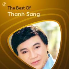 Những Bài Hát Hay Nhất Của Thanh Sang - Thanh Sang