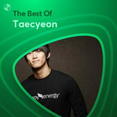 Những Bài Hát Hay Nhất Của Taecyeon