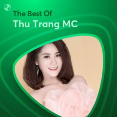 Những Bài Hát Hay Nhất Của Thu Trang MC - Thu Trang MC