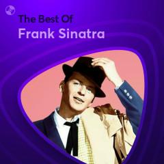 Những Bài Hát Hay Nhất Của Frank Sinatra - Frank Sinatra