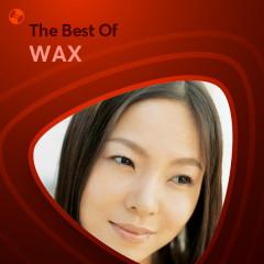 Những Bài Hát Hay Nhất Của WAX