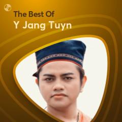 Những Bài Hát Hay Nhất Của Y Jang Tuyn - Y Jang Tuyn