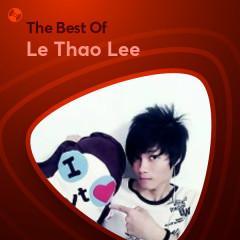Những Bài Hát Hay Nhất Của Le Thao Lee - Le Thao Lee