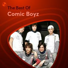 Những Bài Hát Hay Nhất Của Comic Boyz - Comic Boyz