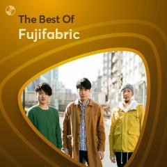 Những Bài Hát Hay Nhất Của Fujifabric - Fujifabric